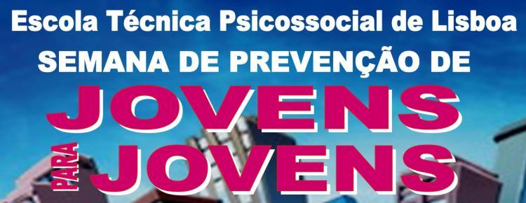 Semana de Prevenção de Jovens para Jovens já arrancou