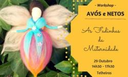 ART As Fadinhas da Maternidade - Workshop Avós e Netos