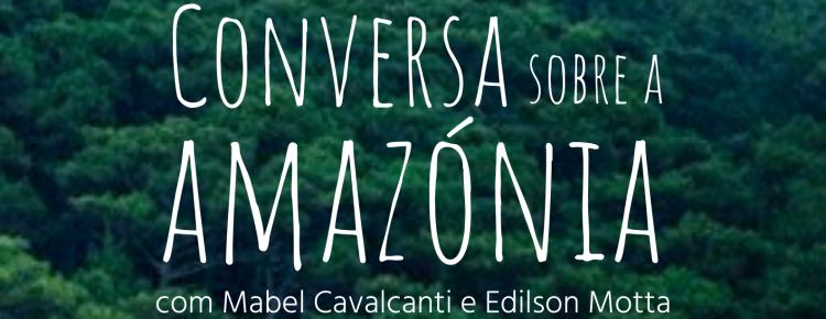 Amazónia em debate no Lagar, dia 8 de Novembro
