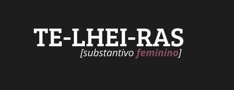 ART TE-LHEI-RAS [substantivo feminino] capa 2
